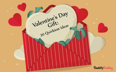 Valentine's Day Gift: 20 Quirkiest Ideas