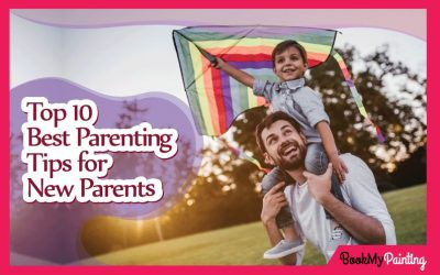 Top 10 Best Parenting Tips for New Parents